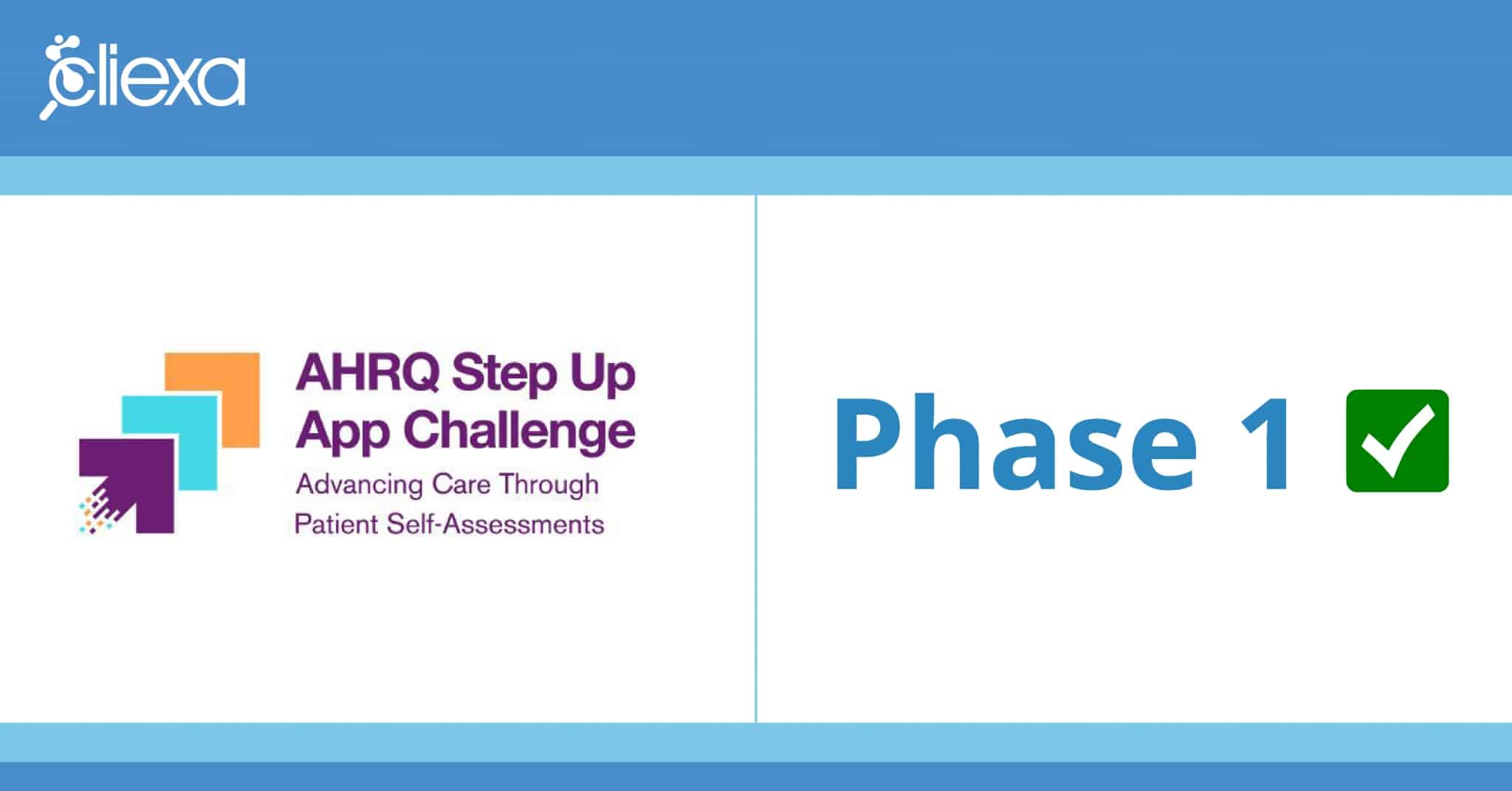 cliexa is a semifinalist in the AHRQ's Step-Up Challenge