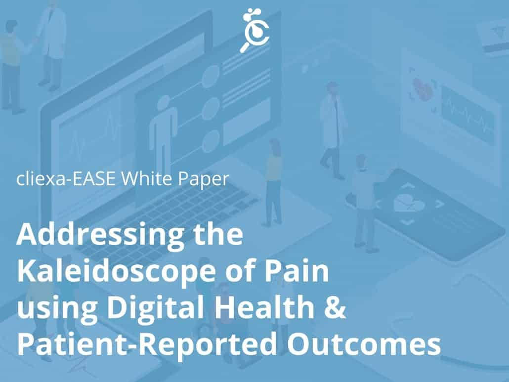 Addressing the Kaleidoscope of Pain using Digital Health & Patient-Reported Outcomes